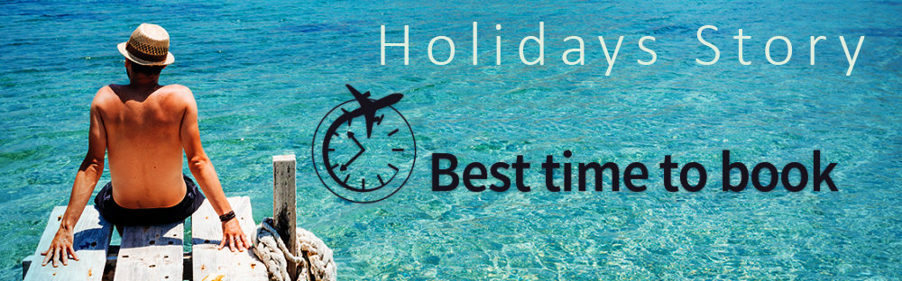 The Best Time To Book A Flight Holidays Story Ltd